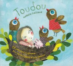 TOUDOU トゥドゥ / イザベル・カイヤール   <フランスの子供のうた>