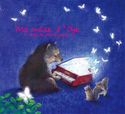 マ・メール・ロワ Ma mère l'Oye ~おもちゃのピアノとともに~   <トイミュージック>
