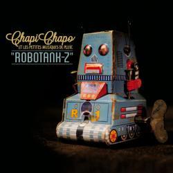 ROBOTANK-Z / CHAPI CHAPO ET LES PETITES MUSIQUES DE PLUIE   <トイミュージック>