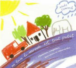 オ・ルワン・ルモンド・エ・トゥ・プティ(遠くからだと地球は小さい)   <フランスの子供のうた>
