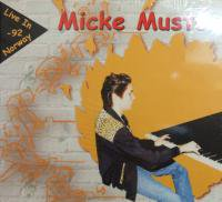 MICKE MUSTER / LIVE IN NORWAY - 92 (CD)