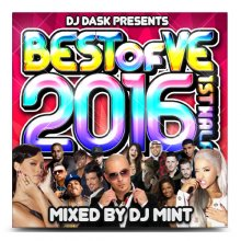 【最新ベストMIX】DJ DASK PRESENTS BEST OF VE 2016 1st Half / DJ MINT
