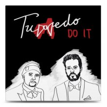 【RSD限定/予約不可】TUXEDO (MAYER HAWTHORNE & JAKE ONE) DO IT B/W SO GOOD【7インチ】