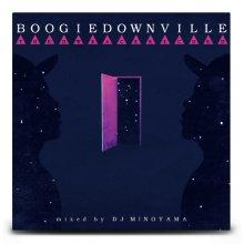 【80'sディスコ・ブギー】DJ MINOYAMA/ BOOGIEDOWNVILLE(DJ ミノヤマ)