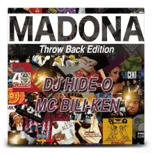 【HIPHOP/REGGAEクラブヒットベスト!】DJ HIDE-O  MC BILI-KEN / MADONA Throw Back Edition