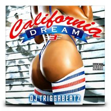 【ウエッサイ/G-RAP】DJ TRIGGABEATZ / CALIFORNIA DREAM VOL.3