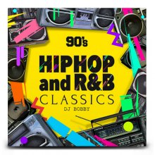 【90年代HIPHOP/R&B】DJ Bobby / 90'sHipHop And R&B Classics(DJ ボビー)
