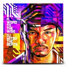 【祝バイナル化】DJ MITSU THE BEATS (GAGLE) /WORD TO THE WISE(3LP)【日本人ビートメイカー/HIPHOP/R&B】<img class='new_mark_img2' src='https://img.shop-pro.jp/img/new/icons59.gif' style='border:none;display:inline;margin:0px;padding:0px;width:auto;' />