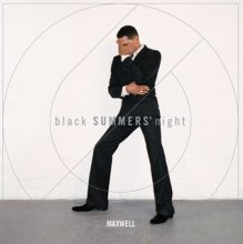MAXWELL (マックスウェル)/ blackSUMMERS'night (2LP, 180 GRAM, GATEFOLD, DOWNLOAD)