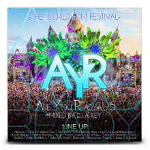 【EDM MIX】DJ A-KEY / ARE YOU READY VOL.5 -THE WORLD EDM FESTIVAL-
