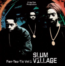 【LAST1SALE】Slum Village / Fantastic Vol.1-2枚組LP-【Hip Hop 2LP】