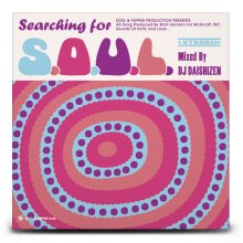 【R&B/HIPHOP/SOUL】SEARCHING FOR S.O.U.L. / DJ 大自然 (DJ DAISHIZEN)
