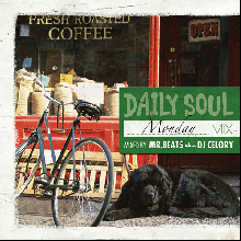 【R&B/DISCO/SOUL】MR.BEATS aka DJ CELORY / DAILY SOUL ~Monday Mix~ (DJ セロリ)