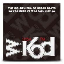 【HIPHOP】DJ MURO & PAUL NICE / WKOD 11154 FM THE NEW ERA OF BREAK BEATS -Remaster Edition-(ムロ)
