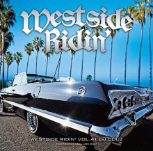 【ウエストコーストMIX】DJ COUZ/ Westside Ridin' Vol. 41(DJカズ)