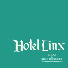 【ラウンジMIX】HOTEL LINX / DJ D.A.I. & KILLA TURNER / B.D.