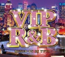 【R&Bベスト】VIP R&B / DJ YUTA(DJ ユータ)