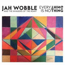 【WORLD/AFRO/JAZZ】JAH WOBBLE & THE INVADERS OF THE HEART/EVERYTHING IS NO THING (LP)<img class='new_mark_img2' src='//img.shop-pro.jp/img/new/icons5.gif' style='border:none;display:inline;margin:0px;padding:0px;width:auto;' />