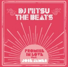 【R&Bクラッシック入り!】DJ MITSU THE BEATS  (ミツ・ザ・ビーツ)/PROMISE IN LOVE ft.Jose James(7インチ)<img class='new_mark_img2' src='//img.shop-pro.jp/img/new/icons5.gif' style='border:none;display:inline;margin:0px;padding:0px;width:auto;' />