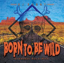 【ROCK MIX】DJ BOBBY / BORN TO BE WILD-Greatest Rock Hits-(DJ ボビー)
