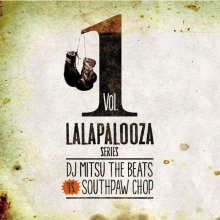 【90'SHIPHOP】DJ Mitsu The Beats VS SOUTHPAW CHOP Lalapalooza Series Vol.1<img class='new_mark_img2' src='//img.shop-pro.jp/img/new/icons59.gif' style='border:none;display:inline;margin:0px;padding:0px;width:auto;' />