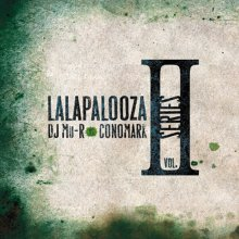 【ブラックルーツ・ミュージックMIX】DJ Mu-R VS Conomark - Lalapalooza Series Vol.2