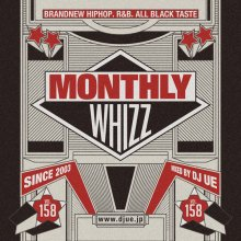 【大人気新譜MIX!!!】Monthly whizz vol.158 / DJ UE(DJ ウエ)