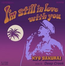 櫻井響/ I'm Still in Love with You (Nu Reggae-Soul/Hip Hop/Human Beat Box )<img class='new_mark_img2' src='//img.shop-pro.jp/img/new/icons1.gif' style='border:none;display:inline;margin:0px;padding:0px;width:auto;' />