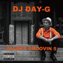 【ラテン・チカーノ・NU DISCO】ALL DAY GROOVIN vol.5 / DJ DAY-G(DJ デイ・ジー)【MIXCD】