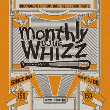 【大人気新譜MIX!!!】Monthly whizz vol.159 / DJ UE(DJ ウエ)【MIXCD】