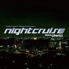DJ KENTA / NIGHT CRUISE VOL.1