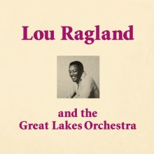 【限定300枚!!】Lou Ragland & Great Lakes Orchestra / S.T.(LP)