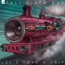 TALL BLACK GUY / LET'S TAKE A TRIP (限定GREEN VINYL)