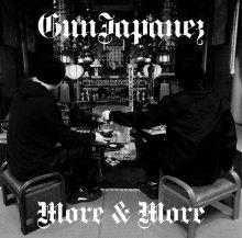 【12月23日リリース/7インチ】GunJapanez / More&More【日本語ラップ】