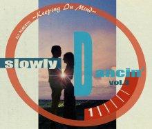 SLOWLY DANCIN' Vol.3 / DJ MAKOTO【R&B/SLOWJAM】