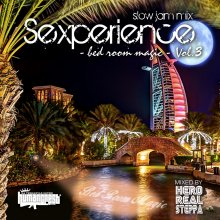 【Slow Jam & Lovers Mix】Sexperience -bedroom magic- Vol.3 / Selected & Mixed By HERO REALSTEPPA