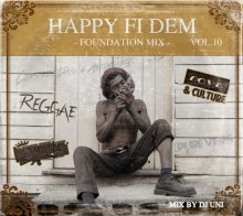 【Reggae Foundation Mix】HAPPY FI DEM Vol.10 -FOUNDATION MIX- /  DJ UNI (fr HUMAN CREST)<img class='new_mark_img2' src='//img.shop-pro.jp/img/new/icons55.gif' style='border:none;display:inline;margin:0px;padding:0px;width:auto;' />