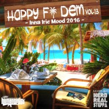 【Culture&Lovers Mix-】HAPPY FI DEM Vol.13-Inna Irie Mood 2016- / HERO REALSTEPPA (fr HUMAN CREST)