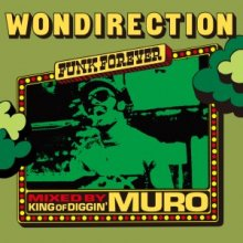 【STEVIE WONDERトリビュートMIX!!】WONDIRECTION FUNK FOREVER -Remaster Edition- / MURO