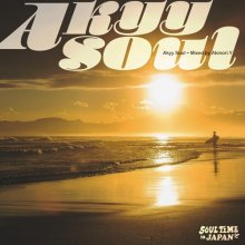 【JapaneseSOUL(和モノ)/ japanese Groove MIX 】Akyy Soul -Soul Time in JAPAN- / Akinori.Y  <img class='new_mark_img2' src='//img.shop-pro.jp/img/new/icons15.gif' style='border:none;display:inline;margin:0px;padding:0px;width:auto;' />