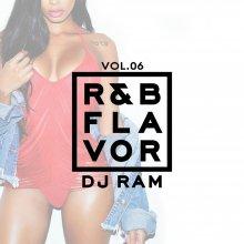 【最新R&B MIX】DJ Ram (DJ ラム)/ R&B Flavor Vol.6