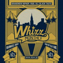 【大人気新譜MIX!!!】Monthly whizz vol.163 / DJ UE(DJ ウエ)