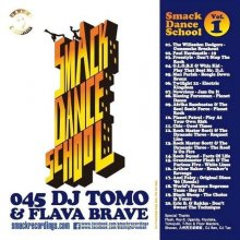 【ダンサー向けMIX】DJ Tomo & Flava Brave /  Smack Dance School Vol. 1<img class='new_mark_img2' src='//img.shop-pro.jp/img/new/icons55.gif' style='border:none;display:inline;margin:0px;padding:0px;width:auto;' />