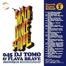 【ダンサー向けMIX】DJ Tomo & Flava Brave /  Smack Dance School Vol. 1<img class='new_mark_img2' src='https://img.shop-pro.jp/img/new/icons55.gif' style='border:none;display:inline;margin:0px;padding:0px;width:auto;' />