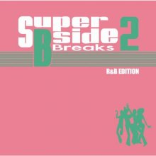 【裏・隠れヒットR&B MIX!!】MURO / SUPER B-SIDE BREAKS 2-R&B EDITION-<img class='new_mark_img2' src='//img.shop-pro.jp/img/new/icons15.gif' style='border:none;display:inline;margin:0px;padding:0px;width:auto;' />