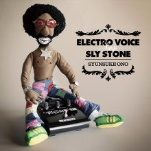 【LAST1SALE】【RSD2017限定商品】【Sly StoneのカバーアルバムがLP化】Syunsuke Ono / Electro Voice Sings Sly Stone