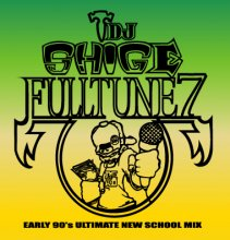 【初入荷!!】【Early 90's MIX】DJ SHIGE a.k.a. HEADZ3000 / FULLTUNE 7 (Early 90's Ultimate New School Mix)