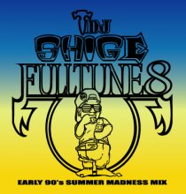 【再入荷!!】【Early 90's Summer MIX】DJ SHIGE a.k.a. HEADZ3000 / FULLTUNE 8 (Early 90's Summer Madness Mix)