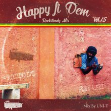 【Rocksteady Mix】HAPPY FI DEM Vol.15 -Rocksteady Mix - / UNI-T from HUMAN CREST