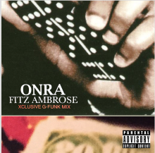 【再入荷!!】【超限定・G−FUNK MIX!!】ONRA × fitz ambro$e / the XCLUSIVE G-FUNK MIX<img class='new_mark_img2' src='//img.shop-pro.jp/img/new/icons55.gif' style='border:none;display:inline;margin:0px;padding:0px;width:auto;' />